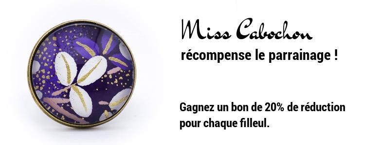 Miss Cabochon récompense le parrainage !